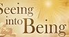 "BK Sustenance Initiative ""SEEING INTO BEING"""
